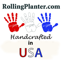 RollingPlanters Are Handcrafted in California, USA